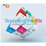 CD - BBC Radio 2 - Sounds Of The 80s - Unique Covers Of Classic Hits