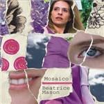 CD Beatrice Mason - Mosaico
