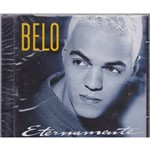 Cd Belo - Eternamente