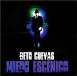 CD Beto Cuevas - Miedo Escénico