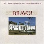 Cd Bravo - os Clássicos Mais Populares da História