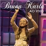 CD Bruna Karla - Bruna Karla ao Vivo