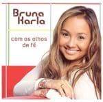CD Bruna Karla com os Olhos da Fé