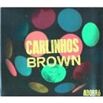 Cd Carlinhos Brow - Adobró