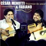 CD César Menotti & Fabiano - Palavras de Amor: ao Vivo