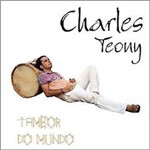 CD Charles Teony - Tambor do Mundo