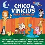 CD - Chico & Vinícius para Crianças
