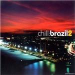 CD Chill Brazil 2 (Duplo)