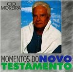CD Cid Moreira - Momentos do Novo Testamento