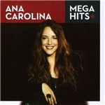 Cd Coletânea Ana Carolina - Mega Hits -