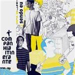 CD Companhia Itinerante - Sendo eu