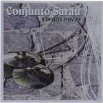 CD Conjunto Sarau - Cordas Novas