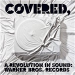 CD Covered, a Revolution In Sound - Various