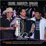 CD Creone, Parrerito, Xonadão - o Trio do Brasil 40 Anos