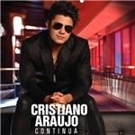 CD - Cristiano Araújo - Continua