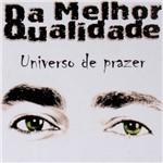 CD da Melhor Qualidade - Universo de Prazer