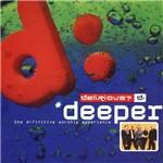 CD Delirious Deeper (Duplo)