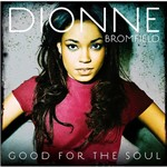 CD Dionne Bromfield - Good For The Soul