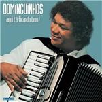 CD - Dominguinhos - Aqui Ta Ficando Bom!