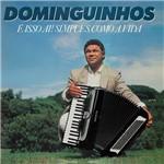 CD - Dominguinhos - é Isso Aí! Simples Como a Vida