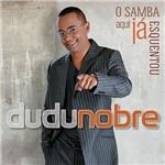 CD Dudu Nobre - o Samba Aqui já Esquentou