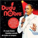 CD - Dudu Nobre: os Mais Lindos Sambas-Enredo de Todos os Tempos
