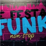 CD é Festa Funk Non-Stop
