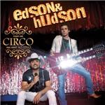 CD Edson e Hudson - Faço um Circo Pra Você (Ao Vivo)