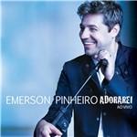 CD Emerson Pinheiro Adorarei ao Vivo