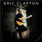 CD - Eric Clapton - Forever Man (2 Discos)