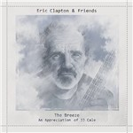 CD - Eric Clapton: The Breeze, An Appreciation Of JJ Cale