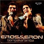 CD Eros & Eron - Bompakaramba - Vol. 2 (Ao Vivo)