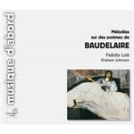 CD Felicity Lott - Mélodies Sur Des Poèmes de Baudelaire (Importado)