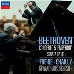 CD - Freire - Chailly - Gewandhausorchester - Beethoven - Concerto 5 Emperor Sonata OP. 111 (Piano Concerto)