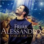 CD - Friar Alessandro - Voice Of Joy