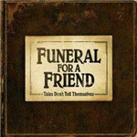 CD Funeral For a Friend - Tales Don't Tell Themselves