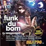 CD - Funk Du Bom - Dj Brinquinho