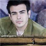 CD Gabriel Guerra - Nobre Guerreiro