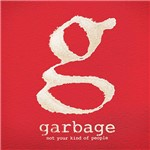CD Garbage - Not Your Kind Of People