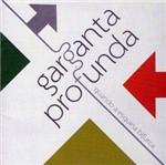 CD Garganta Profunda - Quando a Esquina Bifurca