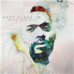 CD Gary Clark Jr. - Blak And Blu