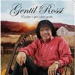 CD Gentil RossiI - eu Faço o que o Povo Gosta