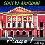 CD Geraldo Braga - Sons da Amazônia - Piano 1 - Vol. 1