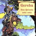 CD Gereba - Dom Quixote Xote Xote