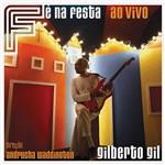 CD Gilberto Gil - Fé na Festa - ao Vivo