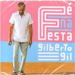 CD Gilberto Gil - Fé na Festa