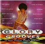 CD Glory Grooves 10 Sou Shakin Dance Remixes