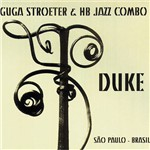 CD Guga Stroeter & HB Jazz Combo - Duke São Paulo - Brasil