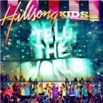 CD Hillsong Kids Tell The World