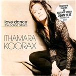 CD Ithamara Koorax - Love Dance - The Ballad Album